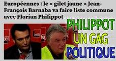 GAG politique - Philippot rejoint la liste du faux gilet jaune bernaba