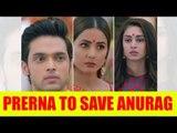 Prerna to save Anurag from jail and leave Komolika fuming in Kasautii Zindagii Kay