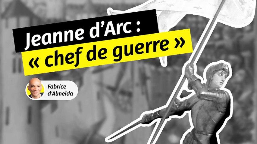 Jeanne d'Arc, cheffe de guerre