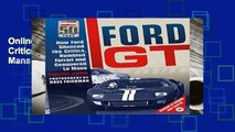 Online Ford GT: How Ford Silenced the Critics, Humbled Ferrari and Conquered Le Mans  For Kindle