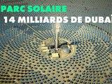 Le projet solaire épique de Dubaï