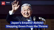 Emperor Akihito Is Abdicating The Japanese Throne