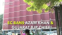 Lok Sabha Elections 2019 - EC bans Azam Khan from campaigning for 48 hours
