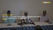 Bénin : réaction des anciens présidents de l'assemblée nationale suite à l'ultimatum de l'opposition