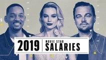 2019 Movies Star Salaries