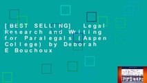 [BEST SELLING]  Legal Research and Writing for Paralegals (Aspen College) by Deborah E Bouchoux