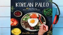 Full E-book  Korean Paleo: 80 Bold-Flavored, Gluten- and Grain-Free Recipes  Best Sellers Rank : #2