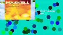 Haskell: The Craft of Functional Programming (International Computer Science Series)  For Kindle