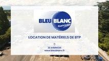 Bleu Blanc, 22 agences de location de matériels pour les entreprises deBTP.