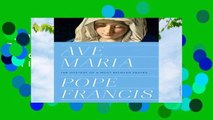 Full E-Book  Ave Maria: The Mystery of a Most Beloved Prayer  Best Sellers Rank : #1