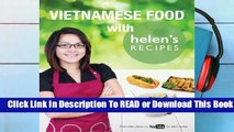 Vietnamese Food with Helen's Recipes Complete