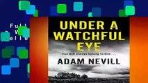 Full version  Under a Watchful Eye  Best Sellers Rank : #3