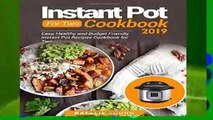 Instant Pot For Two Cookbook 2019: Easy, Healthy And Budget Friendly Instant Pot Recipes