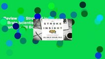 Review  My Stroke of Insight: A Brain Scientist's Personal Journey - Jill Bolte Taylor