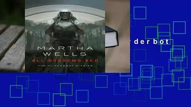 Full version  All Systems Red (The Murderbot Diaries, #1)  Best Sellers Rank : #4