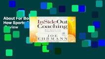 About For Books  Insideout Coaching: How Sports Can Transform Lives  Review