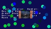Full version  Hamlet: Revised Edition (The Arden Shakespeare Third Series)  Best Sellers Rank : #1