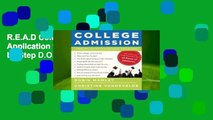 R.E.A.D College Admission: From Application to Acceptance, Step by Step D.O.W.N.L.O.A.D
