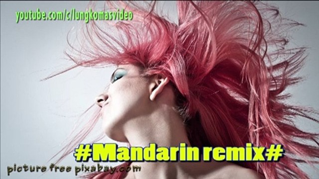 Music - Mandarin remix - slow man