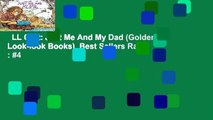 LL Critt: Just Me And My Dad (Golden Look-look Books)  Best Sellers Rank : #4