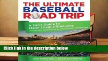 R.E.A.D The Ultimate Baseball Road Trip, 2nd: A Fan's Guide to Major League Stadiums D.O.W.N.L.O.A.D