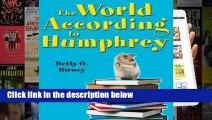 R.E.A.D The World According to Humphrey (According to Humphrey, #1) D.O.W.N.L.O.A.D