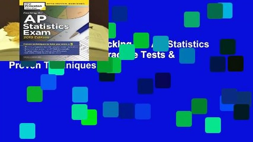 About For Books Cracking the AP Statistics Exam, 2019 Edition: Practice  Tests & Proven Techniques