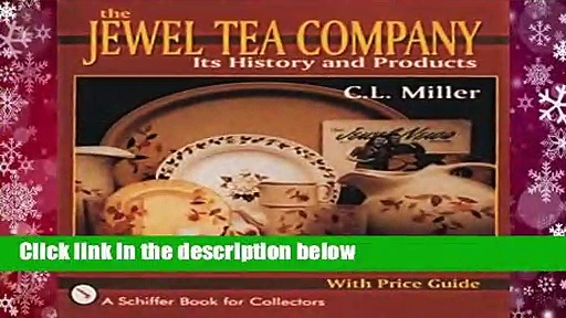 Full version  JEWEL TEA COMPANY: Its History and Products Complete
