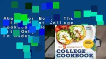 About For Books  The 5-Ingredient College Cookbook: Healthy Meals with Only 5 Ingredients in Under