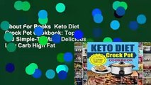 About For Books  Keto Diet Crock Pot Cookbook: Top 120 Simple-To-Make Delicious Low Carb High Fat