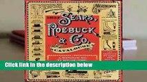 R.E.A.D 1897 Sears, Roebuck  Co. Catalogue: A Window to Turn-of-the-Century America D.O.W.N.L.O.A.D