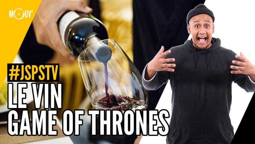 Je sais pas si t'as vu... Le vin Game of Thrones