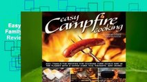 Easy Campfire Cooking: 75 Recipes and Family Fun Activities for the Great Outdoors  Review