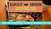 Full version  Cast Iron Vegetarian Cookbook Complete