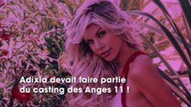 Adixia : prévue au casting des Anges 11, les raisons de son absence dévoilées !