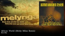 Beo-Sky - African World - Micky Milan Remix