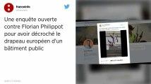 Florian Philippot visé par une enquête pour vol après avoir décroché un drapeau européen