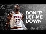 2016 NBA Season Recap Mix - Don't Let Me Down