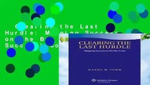 Clearing the Last Hurdle: Mapping Success on the Bar Exam (Academic Success) Complete