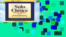 Solo by Choice 2011-2012: How to Be the Lawyer You Always Wanted to Be (Career Resources for a