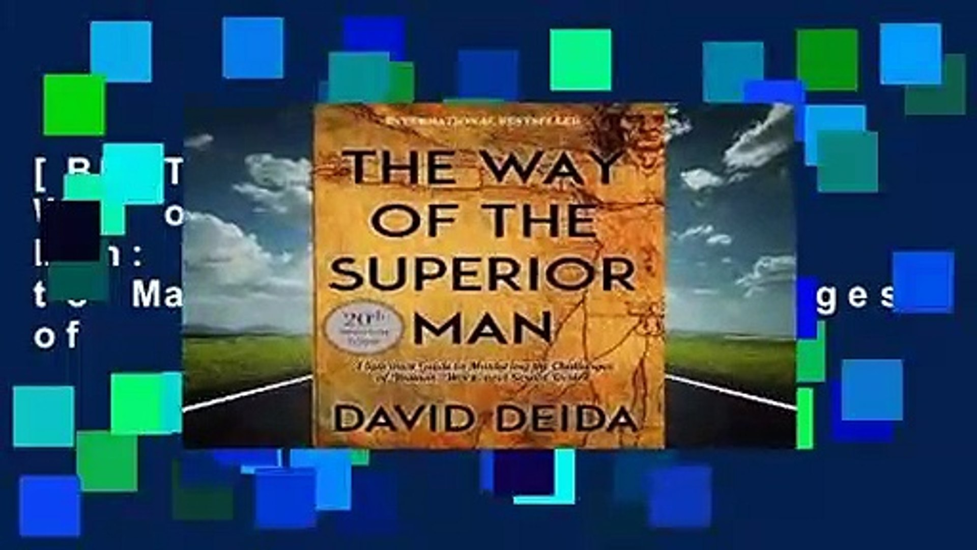 [BEST SELLING]  The Way of the Superior Man: A Spiritual Guide to Mastering the Challenges of