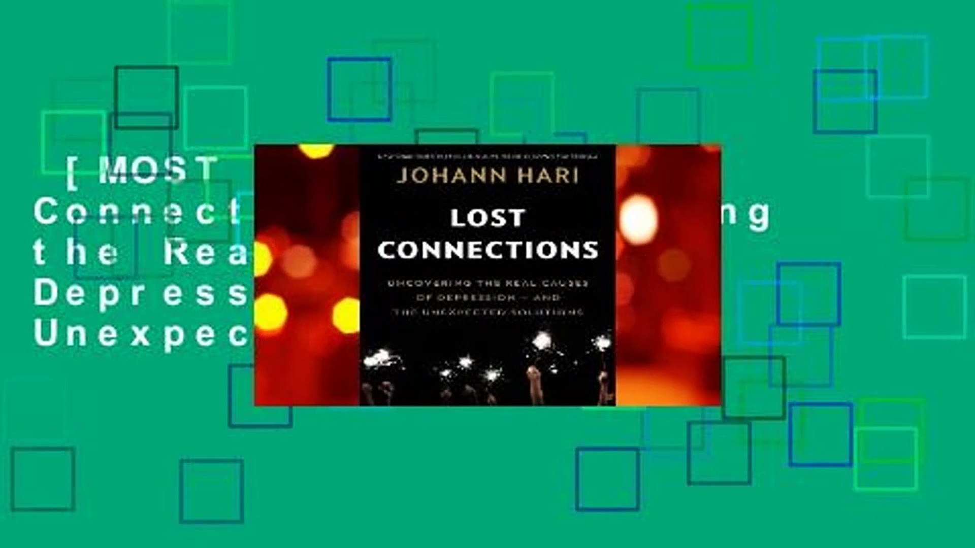[MOST WISHED] Lost Connections: Uncovering the Real Causes of Depression -  and the Unexpected