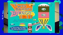 Two Scoops of Django 1.11: Best Practices for the Django Web Framework  Review