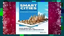 Full version  Smart Cities, Smart Future: Technology, Security and Prosperity in the Connected