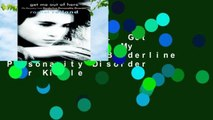 About For Books  Get Me Out of Here: My Recovery from Borderline Personality Disorder  For Kindle