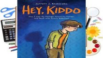 Hey, Kiddo (National Book Award Finalist) Complete