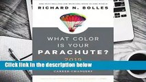 R.E.A.D What Color Is Your Parachute? 2019: A Practical Manual for Job-Hunters and Career-Changers