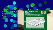 Full version  Panther Tank Enthusiasts' Manual: Panzerkampfwagen V Panther (SdKfz 171) - An
