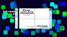 Full version  Blank Comic Book: White Cover, 4 Panel, 7.5 x 9.25, 130 Pages, comic panel,For