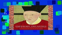 Full E-book  Emperors  Treasures: Chinese Art from the National Palace Museum, Taipei Complete